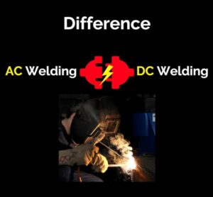 What Is The Difference Between AC And Dc Welding?